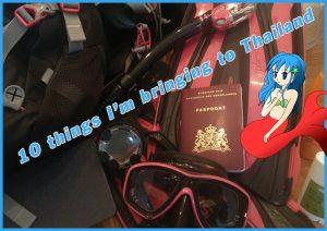 10 things I'm bringing to Thailand